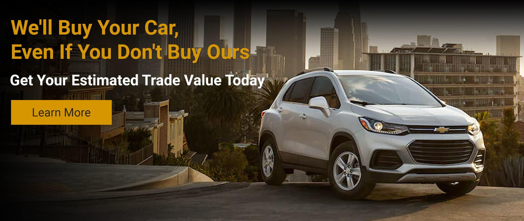 We'll Buy Your Car - Camp Chevrolet