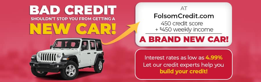 FolsomCredit.com - Bad credit shouldn't stop you from getting a new car
