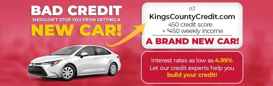 KingsCountyCredit.com - Bad credit shouldn't stop you from getting a new car