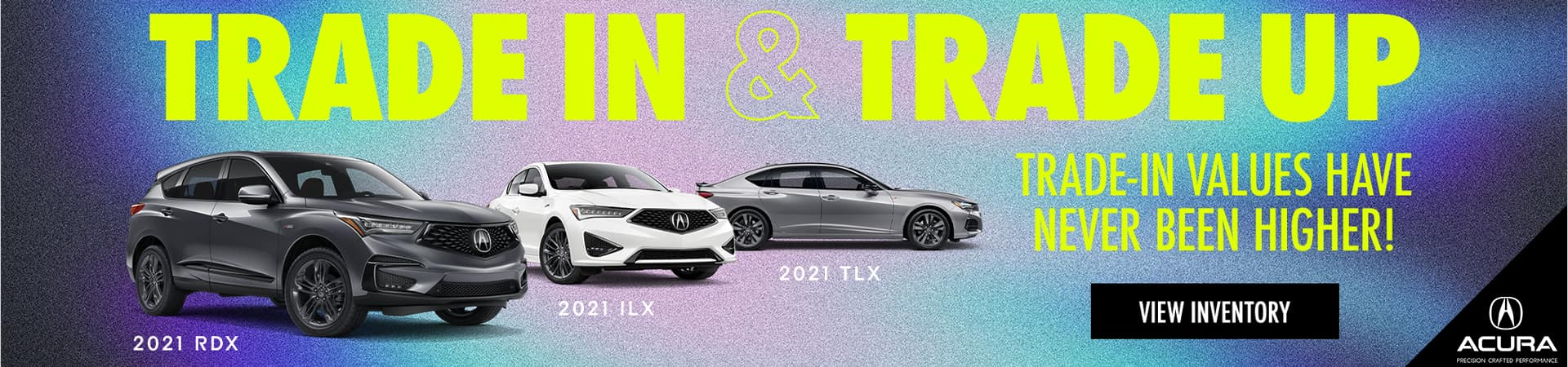 1920x450_21038_Acura Trade-In Messaging_DAA_CTROT_CA