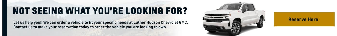 Reserve Your Chevy GMC