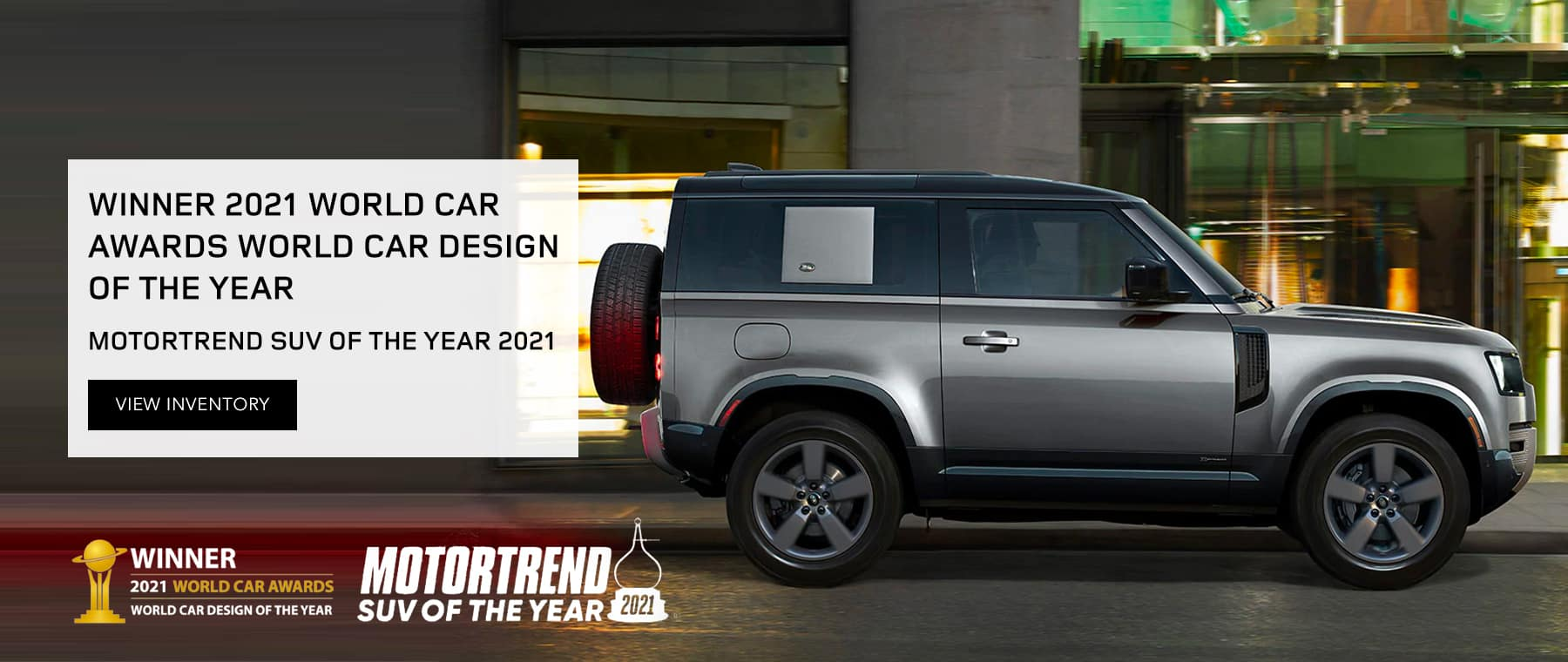 Winner 2021 World Car Awards World Car Design of the Year, Motortrend SUV of the Year 2021