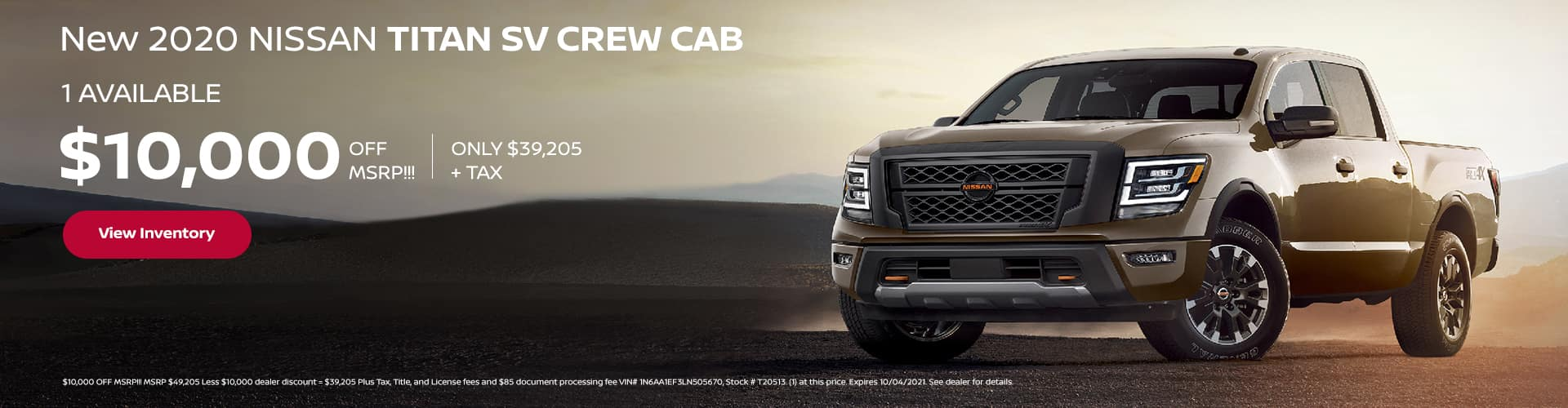 $10,000 OFF MSRP!!! New 2020 Nissan TITAN SV CREW CAB (1) AVAILABLE