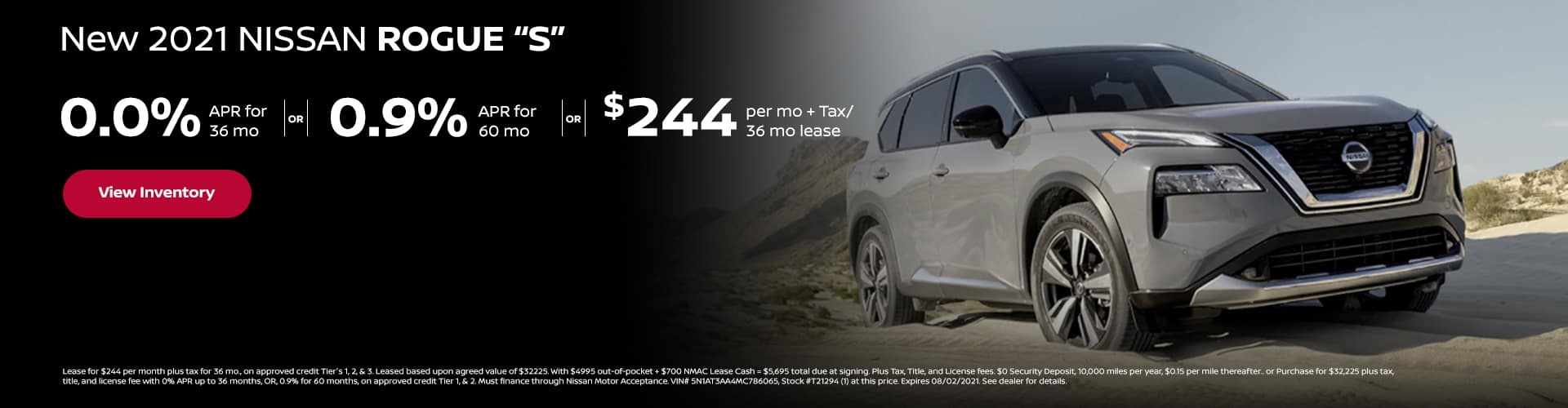 """0.0% APR x 36 mo. or 0.9% APR x 60 mo New 2021 Nissan Rogue """"S"""" (1) AVAILABLE $244 per mo. + Tax / 36 mo lease"""