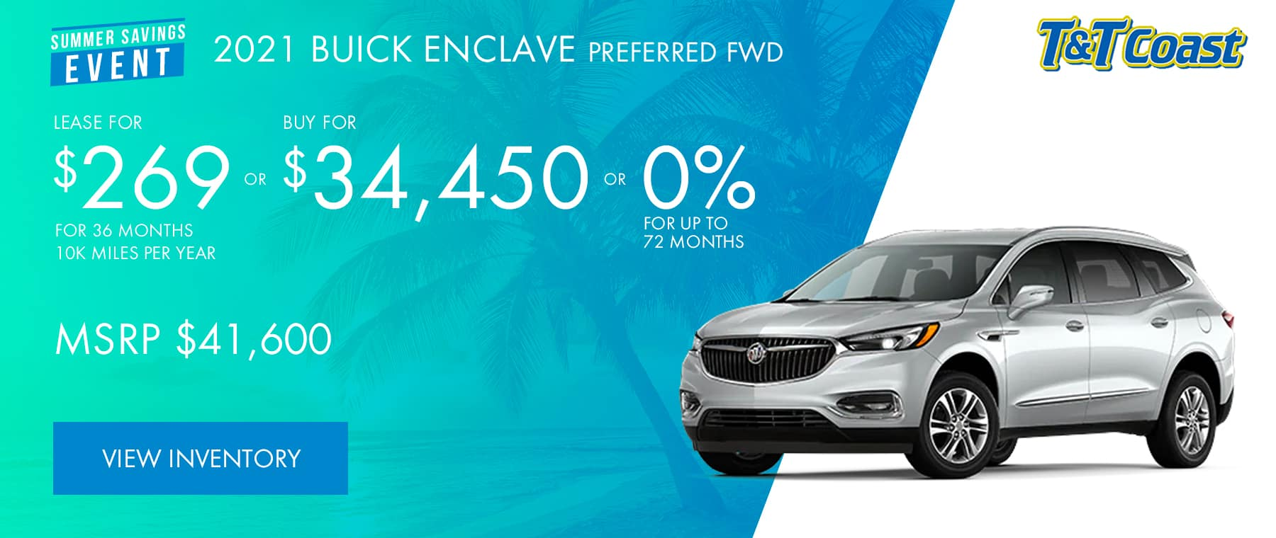 2021 BUICK ENCLAVE ESSENCE FWD Subtitle: MSRP $41,600 $269/MONTH LEASE!* For 36 Months /10K Miles/Year OR BUY FOR$34,450 OR 0% for up to 72 months