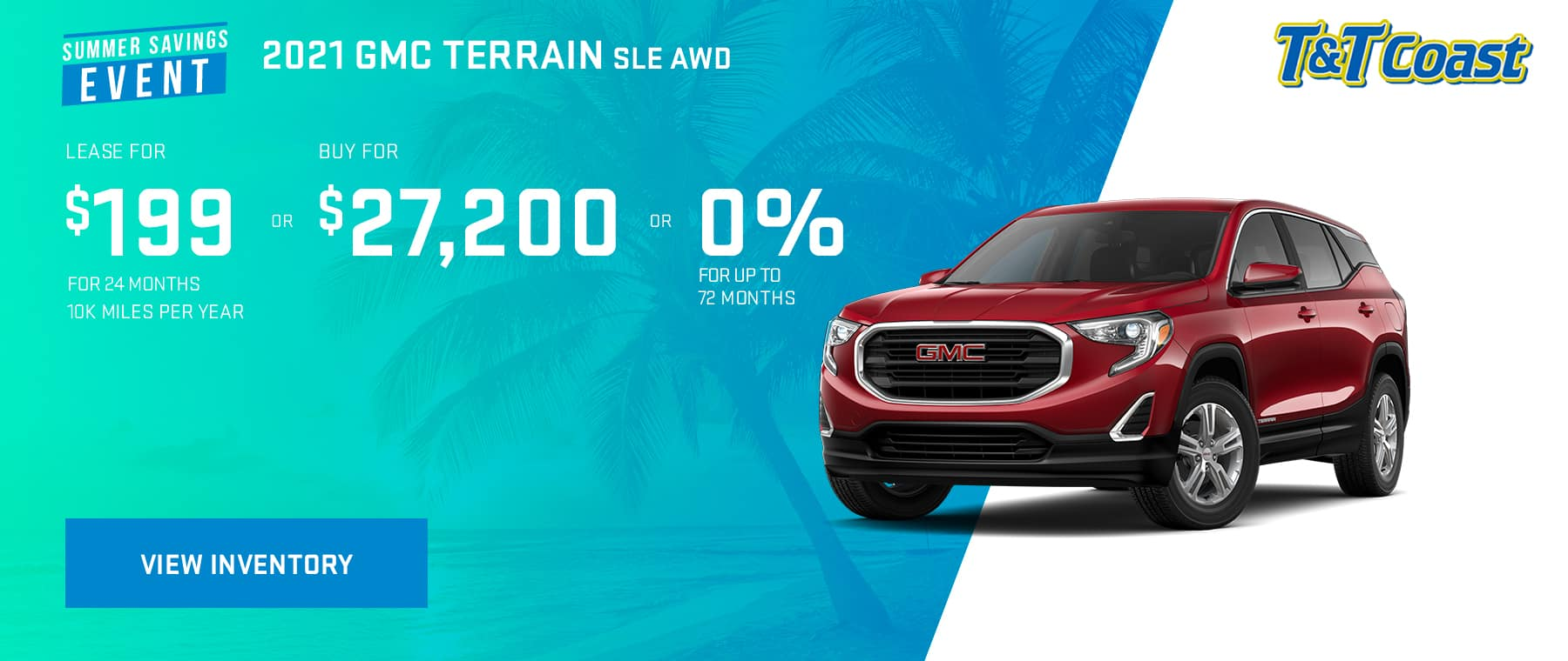 2021 GMC Terrain SLE FWD MSRP $31,880 $199/MONTH LEASE!* For 24 Months /10K Miles/Year OR BUY FOR $27,200 OR 0% for up to 72 months.