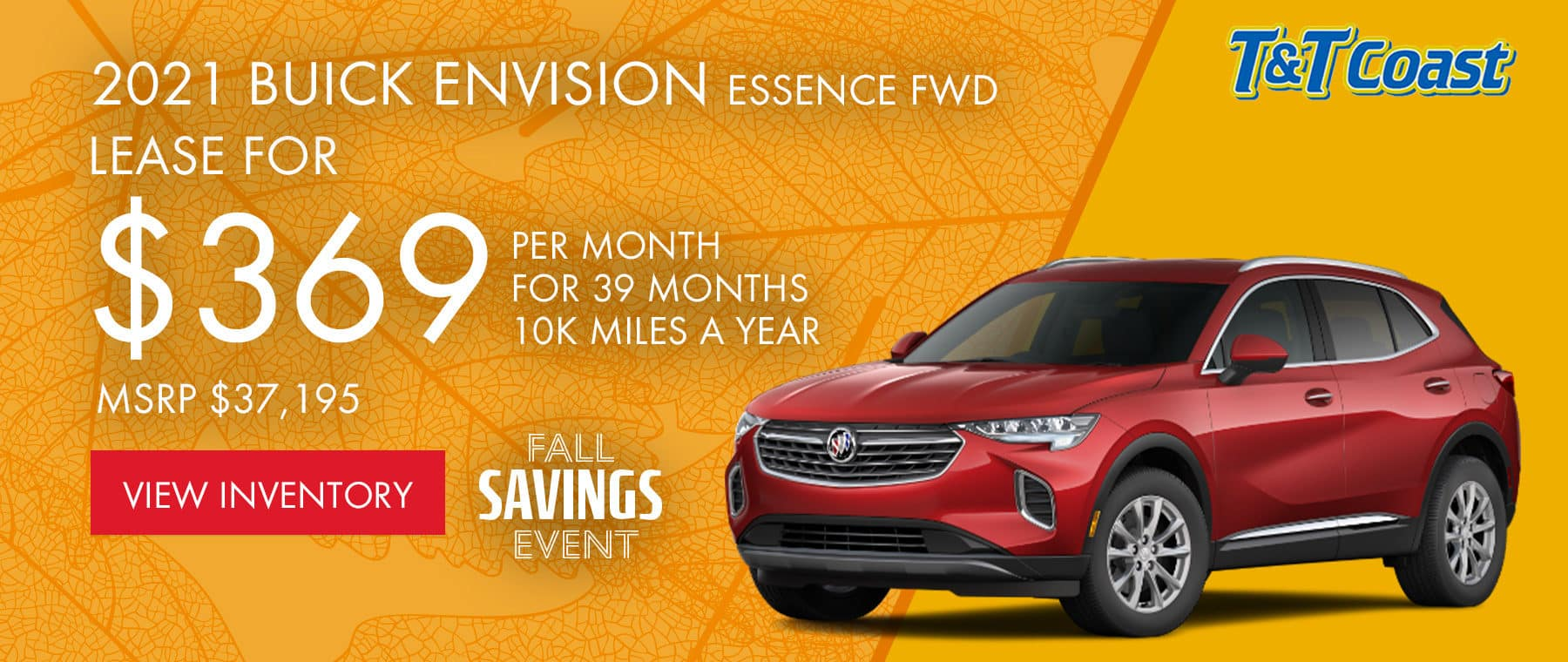 2021 BUICK ENVISION ESSENCE FWD MSRP $37,195 $369/MONTH LEASE! For 39 Months /10K Miles/Year