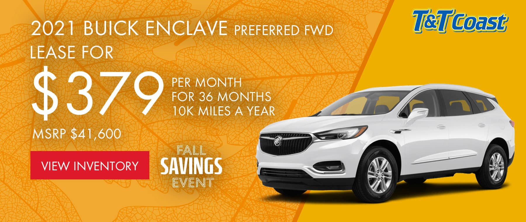2021 BUICK ENCLAVE PREFERRED FWD MSRP $41,600 $379/MONTH LEASE! For 36 Months /10K Miles/Year