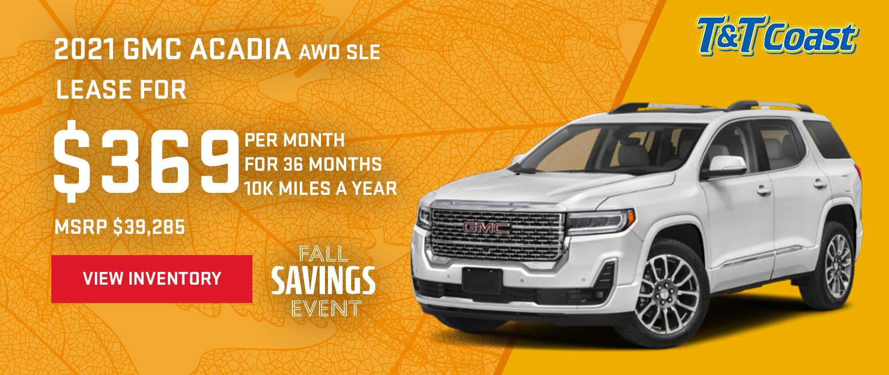 2021 GMC ACADIA AWD SLE MSRP $39,285 $369/MONTH LEASE! For 36 Months /10K Miles/Year
