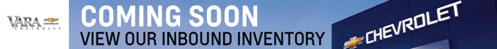 Vara Chevrolet Coming Soon Inbound Inventory banner