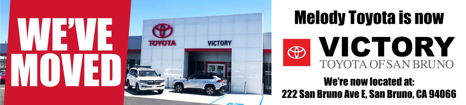 Melody Toyota is now Victory Toyota San Bruno