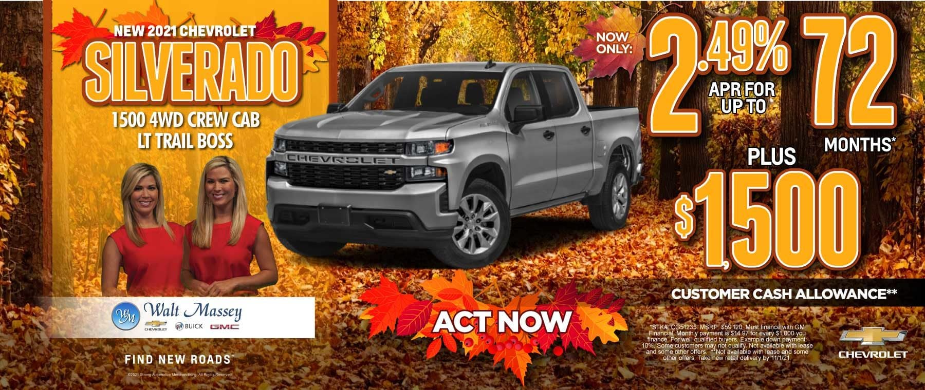 2021 Chevrolet Silverado 2.49% APR for up to 72 months Plus $1,500 Customer Cash Allowance. Act now.