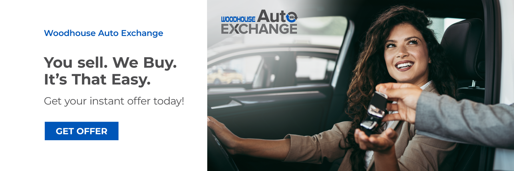 Woodhouse Auto Exchange You Sell.  We Buy.  It's that Easy.